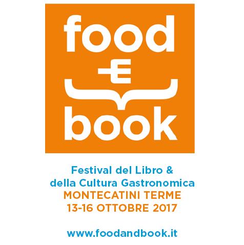 Food&Book 2017 dal 13 al 16 ottobre a Montecatini Terme