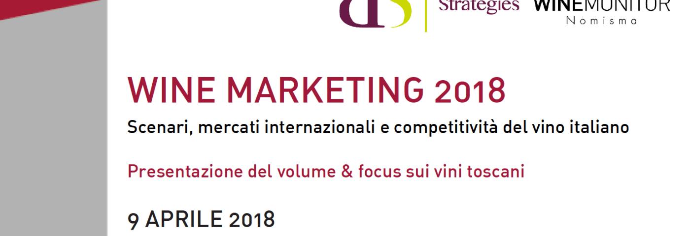 """Il 9 aprile a Firenze presentazione del libro """"Wine Marketing 2018. Scenari, mercati internazionali e competitività del vino italiano"""""""