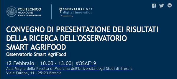 Il 12 febbraio a Brescia presentazione dei risultati della Ricerca dell'Osservatorio Smart AgriFood